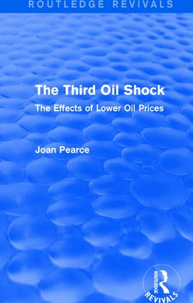The Third Oil Shock (Routledge Revivals): The Effects of Lower Oil Prices book cover