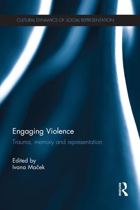 Engaging Violence: Trauma, memory and representation book cover