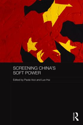 Screening China's Soft Power: 1st Edition (Hardback) book cover