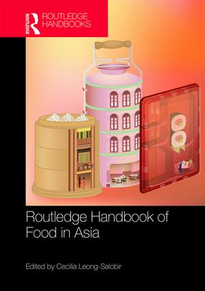 Routledge Handbook of Food in Asia: 1st Edition (Hardback) book cover
