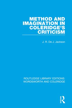 Method and Imagination in Coleridge's Criticism: 1st Edition (Paperback) book cover