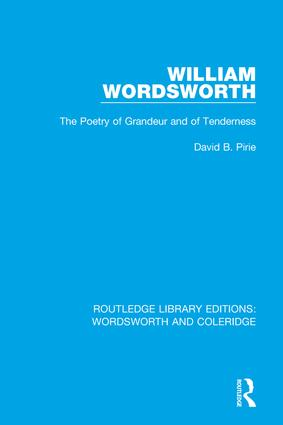 William Wordsworth: The Poetry of Grandeur and of Tenderness book cover