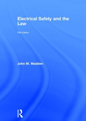 Electrical Safety and the Law: 5th Edition (Hardback) book cover