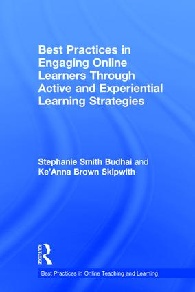Best Practices in Engaging Online Learners Through Active and Experiential Learning Strategies: 1st Edition (Hardback) book cover