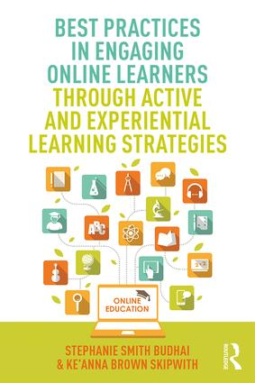 Best Practices in Engaging Online Learners Through Active and Experiential Learning Strategies book cover