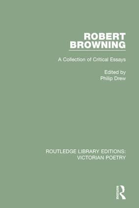 Robert Browning: A Collection of Critical Essays book cover
