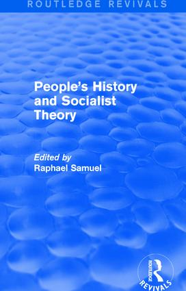 People's History and Socialist Theory (Routledge Revivals): 1st Edition (Hardback) book cover