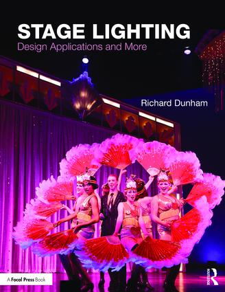 Stage Lighting: Design Applications and More book cover