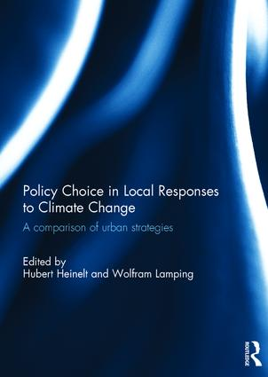 Policy Choice in Local Responses to Climate Change: A Comparison of Urban Strategies book cover