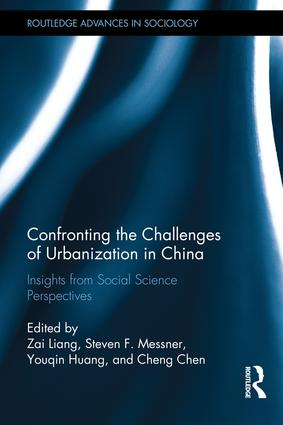 Confronting the Challenges of Urbanization in China: Insights from Social Science Perspectives, 1st Edition (e-Book) book cover