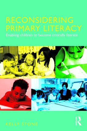 Reconsidering Primary Literacy: Enabling Children to Become Critically Literate, 1st Edition (e-Book) book cover