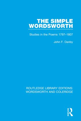 The Simple Wordsworth: Studies in the Poems 1979-1807 book cover