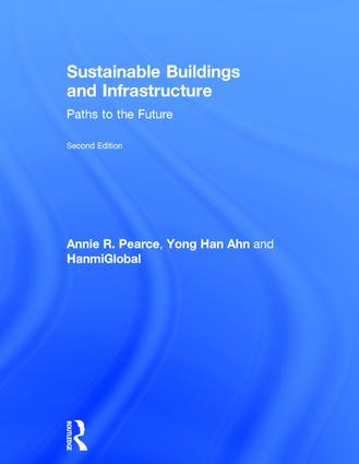 Sustainable Buildings and Infrastructure: Paths to the Future book cover