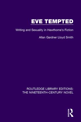 Eve Tempted: Writing and Sexuality in Hawthorne's Fiction, 1st Edition (Hardback) book cover