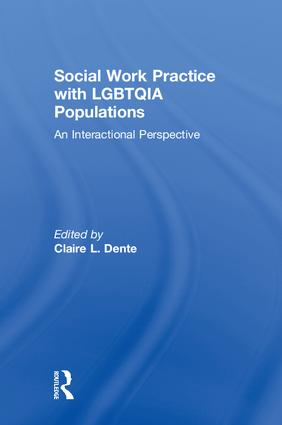 Social Work Practice with LGBTQIA Populations: An Interactional Perspective, 1st Edition (Hardback) book cover