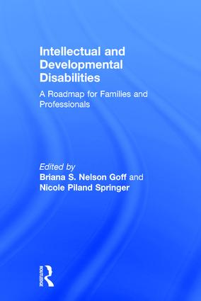 Intellectual and Developmental Disabilities: A Roadmap for Families and Professionals, 1st Edition (Hardback) book cover
