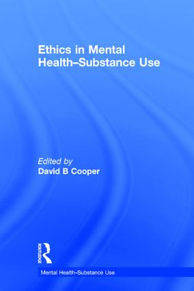 Ethics in Mental Health-Substance Use: 1st Edition (Hardback) book cover