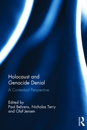 Holocaust and Genocide Denial: A Contextual Perspective (Hardback) book cover