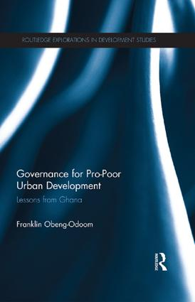 Governance for Pro-Poor Urban Development: Lessons from Ghana book cover