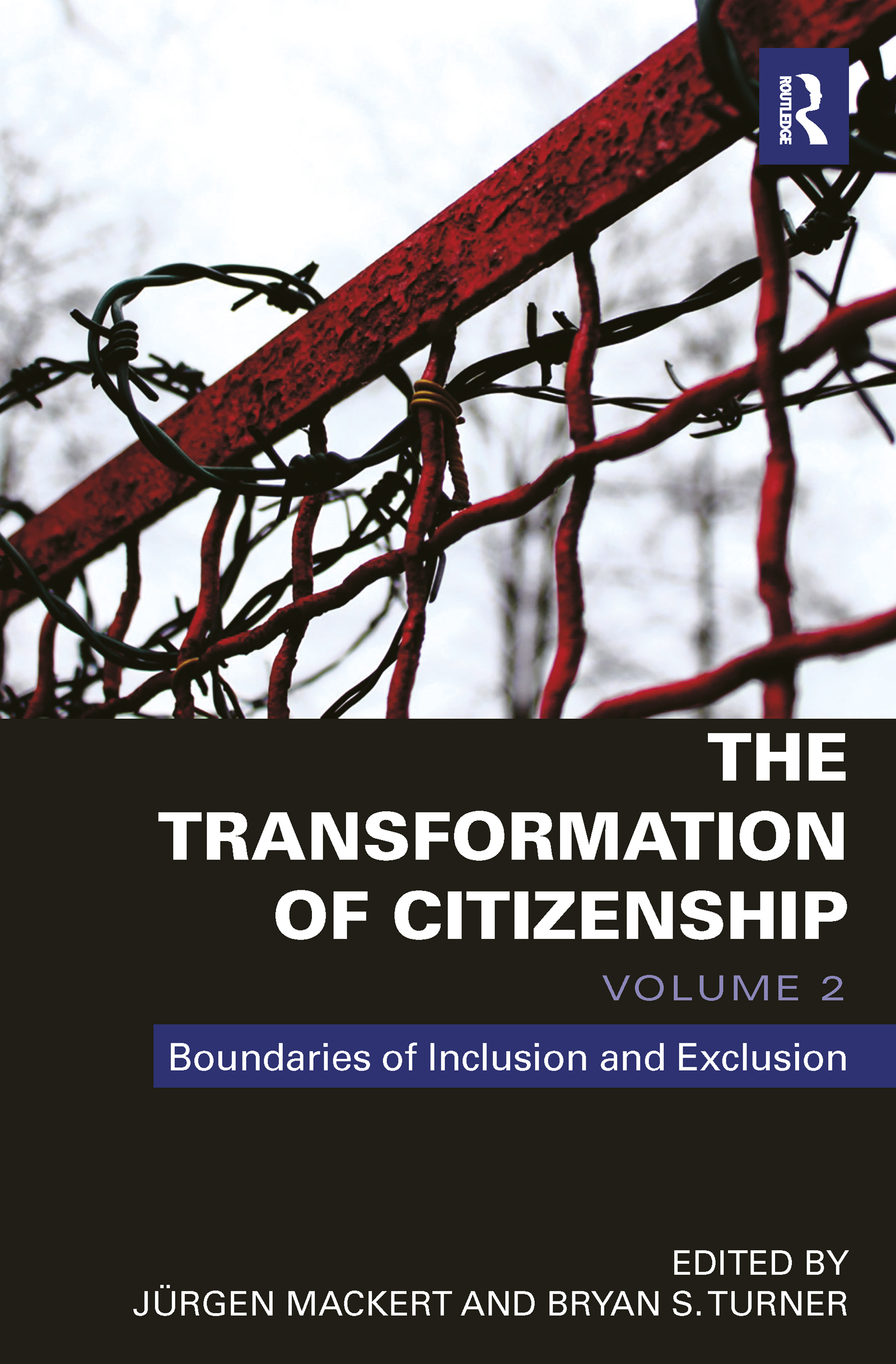 The Transformation of Citizenship, Volume 2: Boundaries of Inclusion and Exclusion, 1st Edition (Hardback) book cover