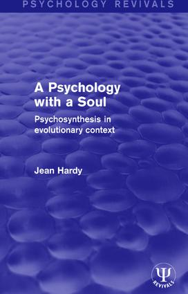 A Psychology with a Soul: Psychosynthesis in Evolutionary Context book cover