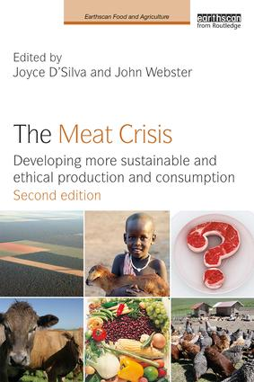 The Meat Crisis: Developing more Sustainable and Ethical Production and Consumption book cover
