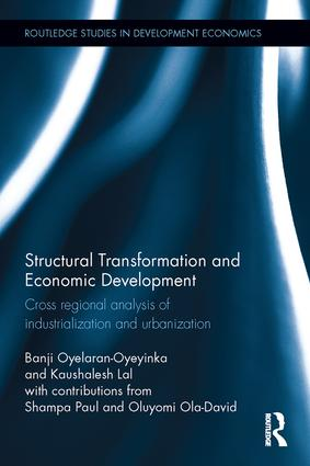 Structural Transformation and Economic Development: Cross regional analysis of industrialization and urbanization book cover