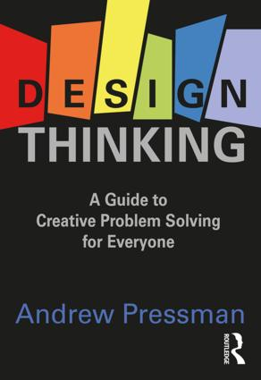Design Thinking: A Guide to Creative Problem Solving for Everyone book cover