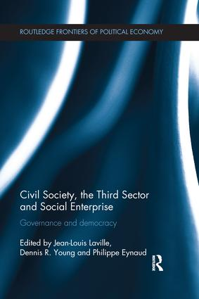 Civil Society, the Third Sector and Social Enterprise: Governance and Democracy, 1st Edition (Paperback) book cover