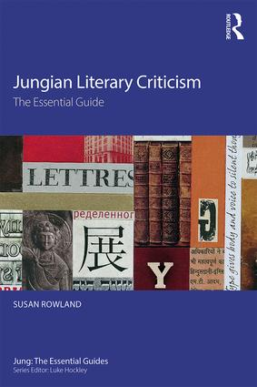 Jungian Literary Criticism: The Essential Guide, 1st Edition (Paperback) book cover