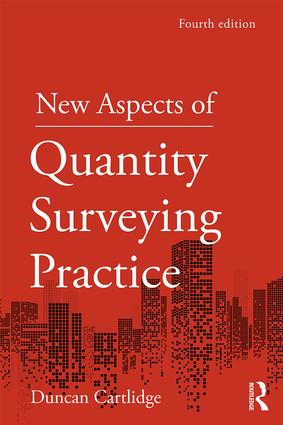 New Aspects of Quantity Surveying Practice: 4th Edition (Paperback) book cover