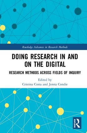 Doing Research In and On the Digital: Research Methods across Fields of Inquiry book cover