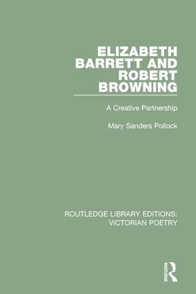 Elizabeth Barrett and Robert Browning: A Creative Partnership book cover
