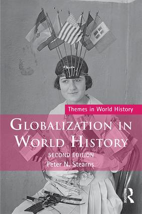 Globalization in World History: 2nd Edition (Paperback) book cover