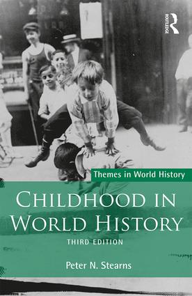 Childhood in World History: 3rd Edition (Paperback) book cover