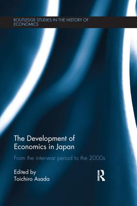 The Development of Economics in Japan: From the Inter-war Period to the 2000s book cover