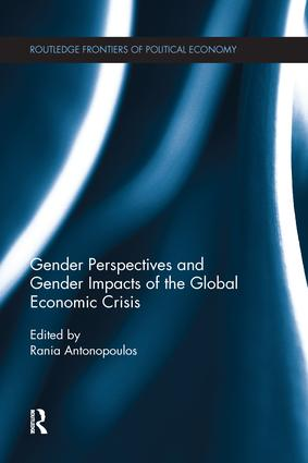 Gender Perspectives and Gender Impacts of the Global Economic Crisis: 1st Edition (Paperback) book cover