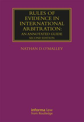 Rules of Evidence in International Arbitration: An Annotated Guide book cover