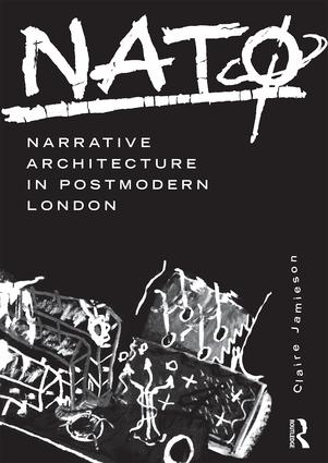 NATØ: Narrative Architecture in Postmodern London (Paperback) book cover