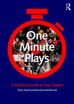 One Minute Plays: A Practical Guide to Tiny Theatre (Paperback) book cover