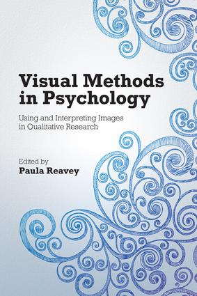 Visual Methods in Psychology: Using and Interpreting Images in Qualitative Research, 1st Edition (Paperback) book cover