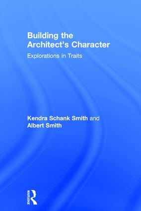 Building the Architect's Character: Explorations in Traits book cover