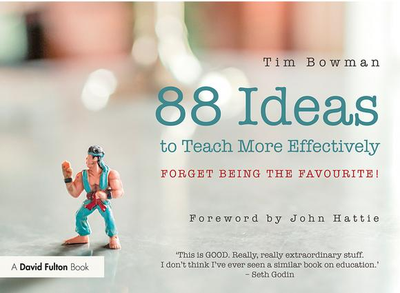 88 Ideas to Teach More Effectively: Forget being the favourite!, 1st Edition (Paperback) book cover