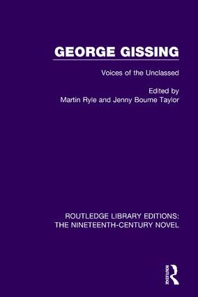 George Gissing: Voices of the Unclassed, 1st Edition (Paperback) book cover