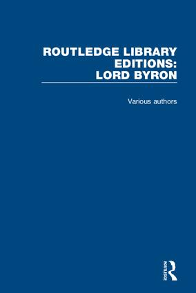 Routledge Library Editions: Lord Byron: 1st Edition (Hardback) book cover