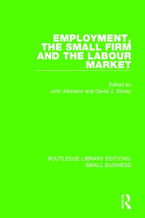 Employment, the Small Firm and the Labour Market book cover
