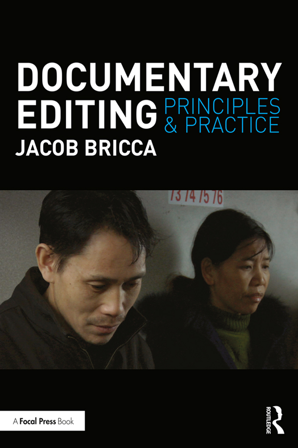 Documentary Editing: Principles & Practice book cover