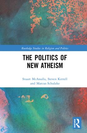 The Politics of New Atheism: 1st Edition (Hardback) book cover