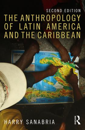 The Anthropology of Latin America and the Caribbean book cover