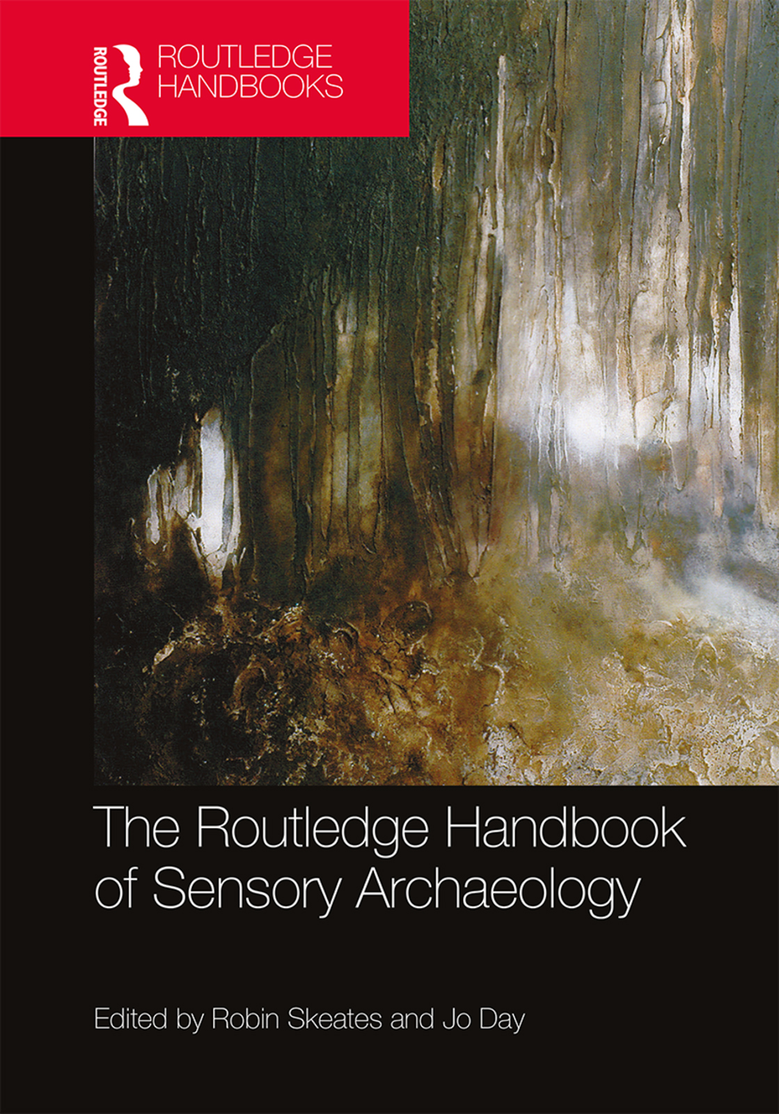The Routledge Handbook of Sensory Archaeology book cover